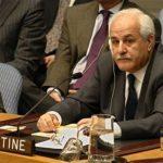 رياض منصور يطالب المجتمع الدولي بإدانة تصريحات الإسرائيليين المتعلقة بالقدس