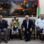 حماس تبحث مع الفصائل آفاق مسيرات العودة وجهود رفع الحصار عن غزة