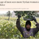 الفايننشال تايمز: خسائر سوريا الفادحة في الرجال دفعت النساء إلى العمل