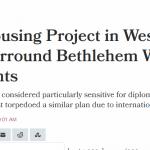 الاحتلال يحاصر بيت لحم بالمستوطنات