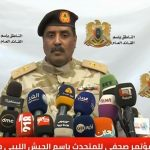 المسماري: جهات خارجية تدعم الميليشيات في مواجهة الجيش الليبي