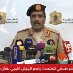 المسماري: 103 إرهابيين حصيلة قتلى المرتزقة في 72 ساعة