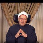 مفتي مصر: التزموا بتعليمات السلامة الصحية.. ولا تستمعوا إلا إلى بيانات الدولة الرسمية
