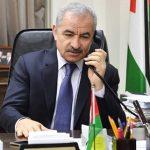 اشتية: اغلاق 4 محافظات فلسطينية بشكل كامل لمواجهة كورونا